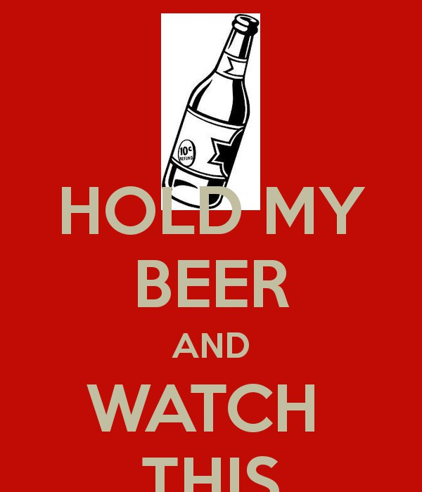 подержи мое пиво (1)