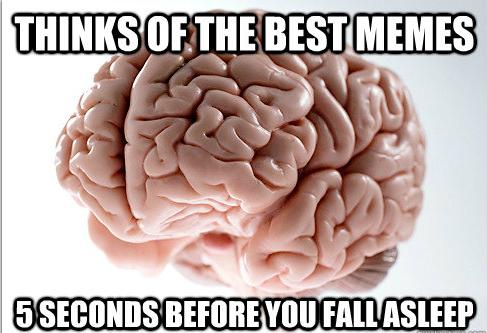 Думает о лучших мемах - За 5 секунд до того как уснешь
