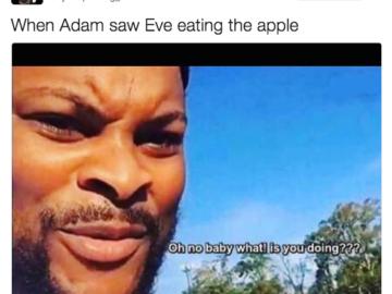 Когда Адам увидел Еву, которая ест яблоко
