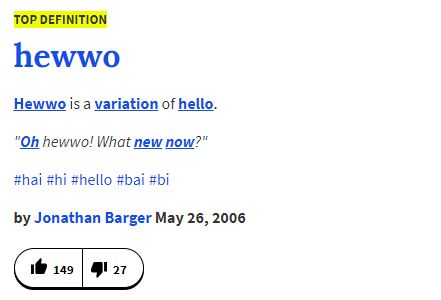 Top definition of hewwo