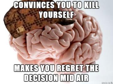 Убеждает тебя убить себя - заставляет пожалеть о сделанном на полпути