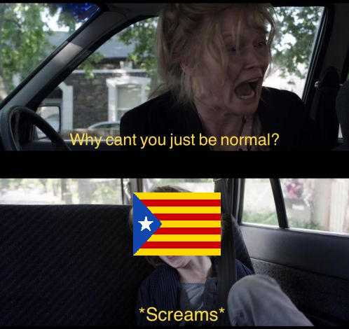 Why Can't You Just Be Normal - Catalonia