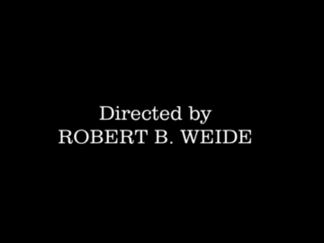 Directed by Robert B. Weide