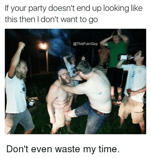если ваша вечеринка не похожа на это
