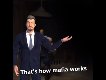That's How Mafia Works