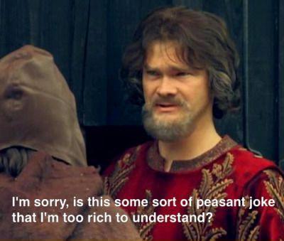 крестьянская шутка для которой я слишком богат