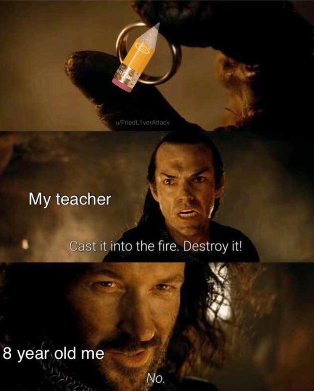 Destroy it Cast it into the fire