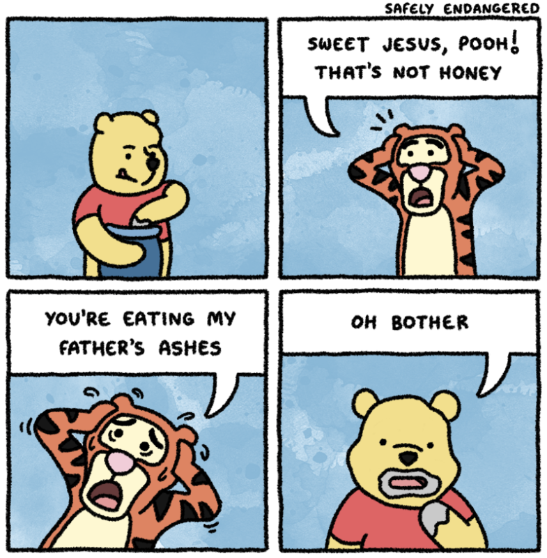 Sweet Jesus, Pooh! That's not honey
