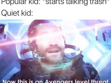 А вот это угроза уровня Мстителей (Now This is An Avengers Level Threat) -мем