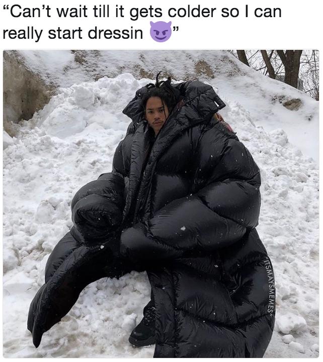 I can really start dressin