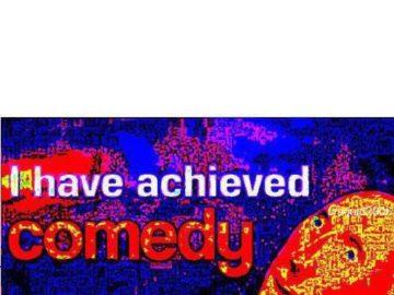 Я достиг комедии мем