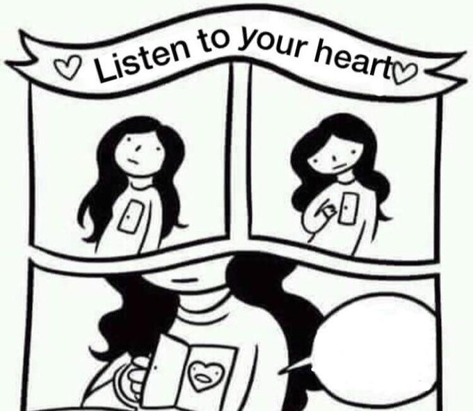 Слушай свое сердце мем