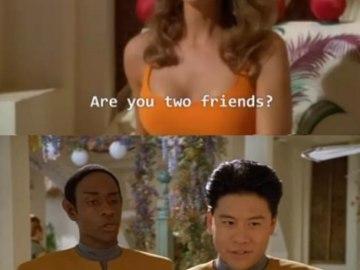 Вы друзья? Нет. Да.